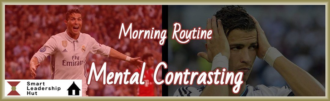 Mental Contrasting as a Morning Routine