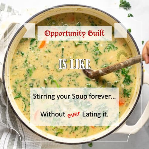 Opportunity Guilt - quote 1