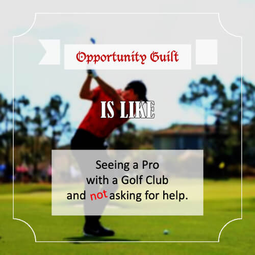 Opportunity Guilt - quote 2
