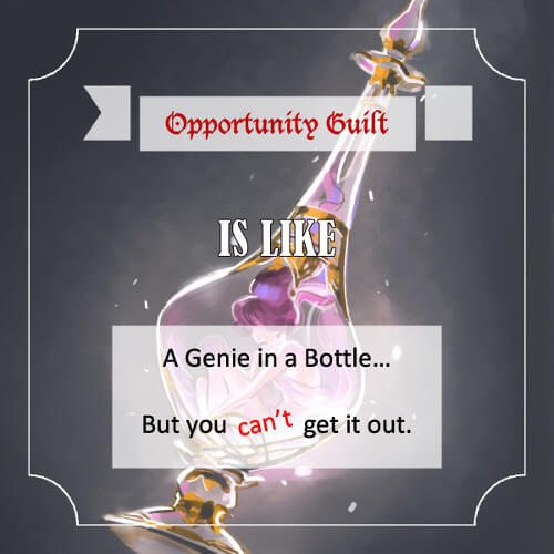 Opportunity Guilt - quote 5