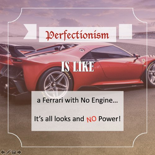 Procrastination caused by Perfectionism Quote1