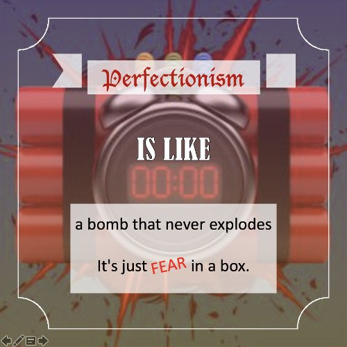 Procrastination caused by Perfectionism Quote2